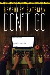 Don't Go by Beverley Bateman